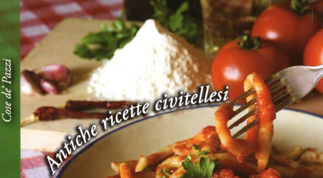 """""""Umbria in cucina. Antiche ricette civitellesi"""" antichi saperi, gustosi sapori"""