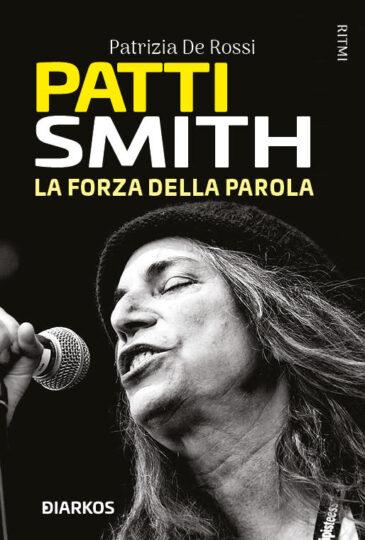 patty smith. la forza della parola