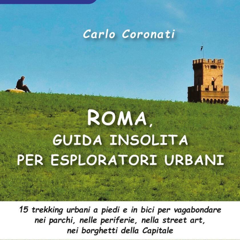 roma guida insolita carlo coronati